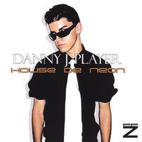 Danny J. Player | House De Neon