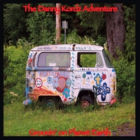 The Danny Kordz Adventure | Groovin' on Planet Earth