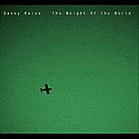 Danny Rains | The Weight of the World