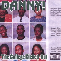Danny! | The College Kicked-Out