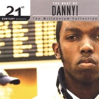 Danny! | 21st Century Masters - The Millennium Collection: The Best of Danny!