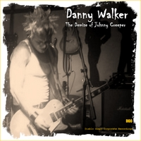 Danny Walker | The Demise of Johnny Creeper