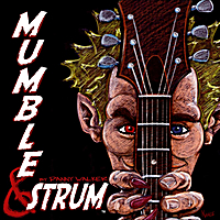 Danny Walker | Mumble & Strum