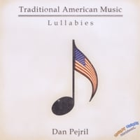 Dan Pejril | Traditional American Music: Lullabies
