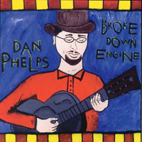 Dan Phelps | Broke Down Engine