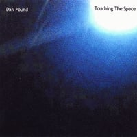 Dan Pound | Touching The Space