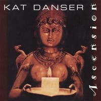 Kat Danser | Ascension