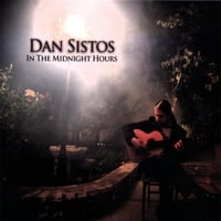 Dan Sistos | In The Midnight Hours
