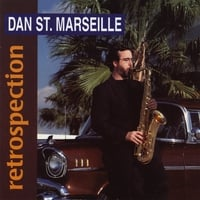 Dan St. Marseille | Retrospection