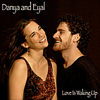 Danya and Eyal | Love Is Waking Up