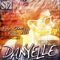 Danyelle | For One, for All