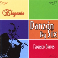 Danzon By Six | Elegante
