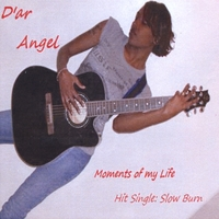 D'ar Angel | Moments of My Life