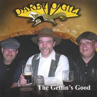 Darby O'Gill | The Gettin's Good