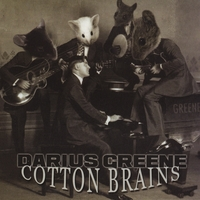 Darius Greene | Cotton Brains