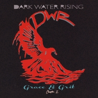 Dark Water Rising | Grace & Grit; Chapter 1