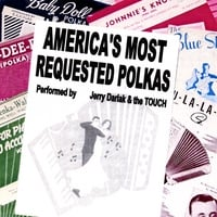 Jerry Darlak & The Touch | America's Most Requested Polkas