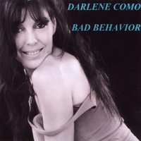 Darlene Como | Bad Behavior
