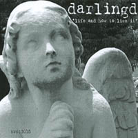 Darlingd | Life And How To Live It
