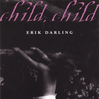 Erik Darling | Child Child