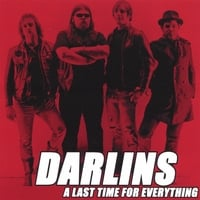 Darlins | A Last Time For Everything