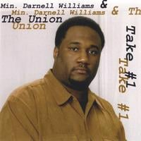 Min. Darnell Williams & The Union | Take 1