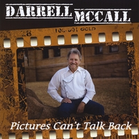 Darrell McCall | Pictures Can't Talk Back