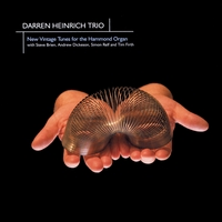 Darren Heinrich Trio | New Vintage Tunes for the Hammond Organ