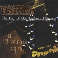 Darrin Kobetich | The End of One Enchanted Evening