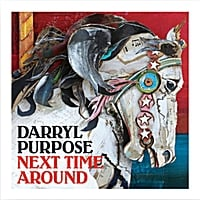 Darryl Purpose | Next Time Around