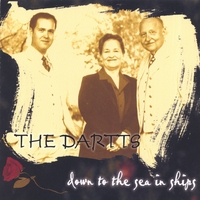 The Dartts | Down To The Sea In Ships