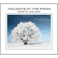 Daryl Kojak | Holidays At the Piano