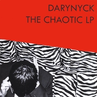 Darynyck | The Chaotic LP