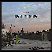 Dastardly | Bury Me in the Country
