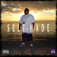 Dat 378 Boy | Self-Made EP