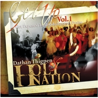 Dathan Thigpen & Holy Nation | GetUp Vol. 1 Get Exposed To Unadulterated Praise