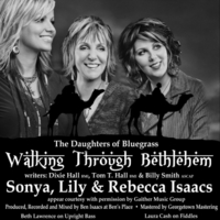 Daughters of Bluegrass | Walking Through Bethlehem