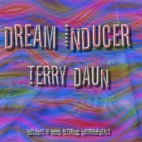 Terry Daun | Dream Inducer