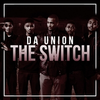 Da Union | The Switch