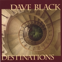 Dave Black | Destinations