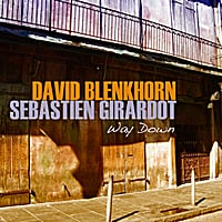 David Blenkhorn & Sebastien Girardot | Way Down