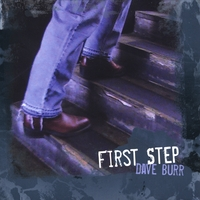Dave Burr | First Step