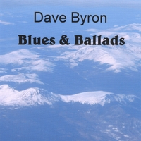 Dave Byron | Blues & Ballads