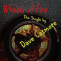 Dave Catmore | Wheels of Fire