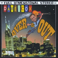 Dave Cox | Over And Out