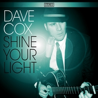 Dave Cox | Shine Your Light