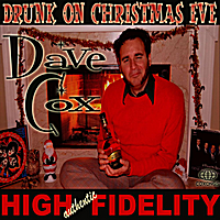 Dave Cox | Drunk On Christmas Eve