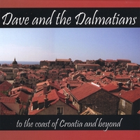 Dave and the Dalmatians | Dave and the Dalmatians - to the coast of Croatia and beyond