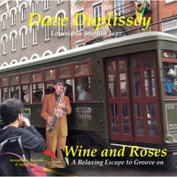 Dave Duplissey | Wine & Roses