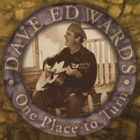 Dave Edwards | One Place to Turn